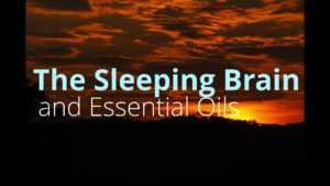 Watch: The Sleeping Brain and Essential Oils Essential oils are powerful and effective sleep aids when used appropriately. Learn how specific essential oils, backed by science, effect the brain and assist the Slow Wave Sleep (SWS) process at each stage.