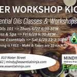 Summer Workshop Kick-Off - June essential oils classes and workshops - Essential Oils 101 => Thurs 6/27 6:30-8PM Sleep, Stress & Spa => Fri 6/28 6:30-8PM Summertime Essentials => Sat 6/29 12-1:30PM Learning is FREE - Make & Takes are $5 each. 810 Water Street, Ketchikan, Alaska